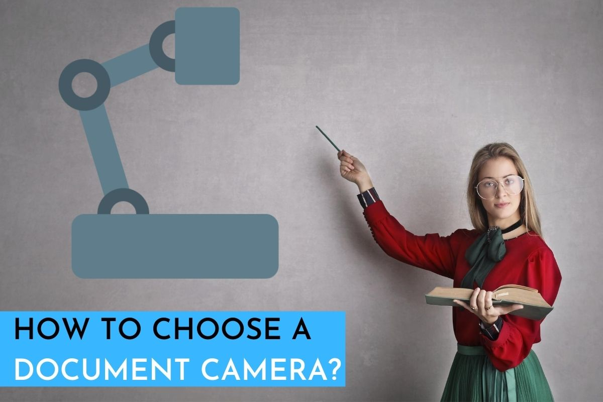How to Choose a Document Camera?