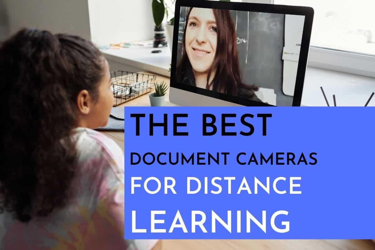 Best Document Cameras for Distance Learning
