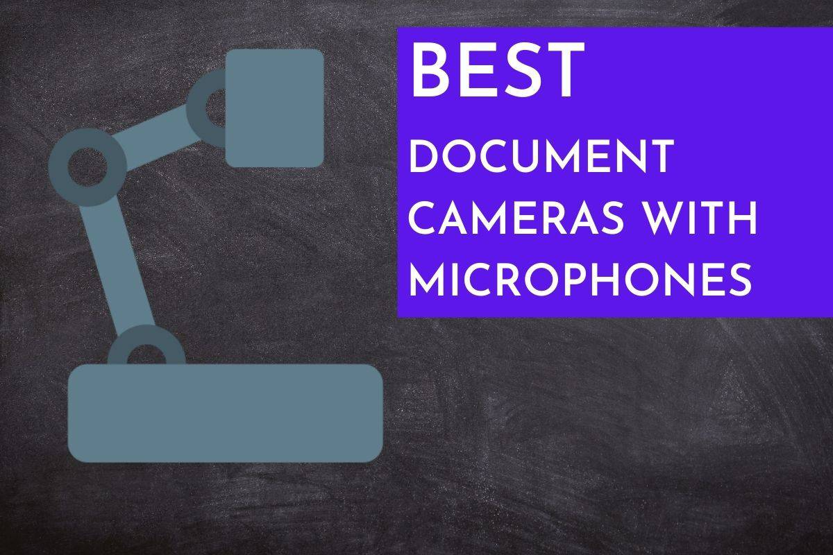 Best Document Cameras with Microphones